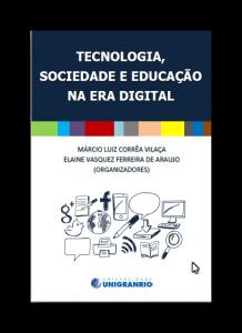 Tecnologia, Sociedade e Educação na Era Digital - Download Gratuito
